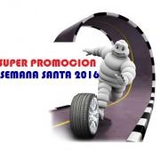 Promoción Michelin - Semana Santa 2016